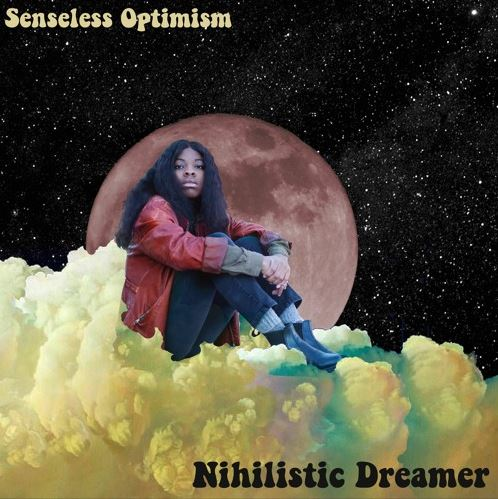 "Single Review: ""Nihilistic Dreamer"""